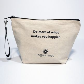 Do more of what makes you happier zipper canvas ready-bag from Happier Place - front