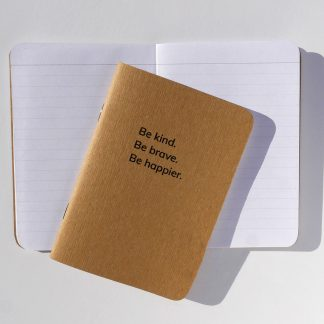 Be kind. Be brave. Be happier. pocket-sized lined Notebook by Happier Place, made sustainably with recycled paper and plant-based ink.