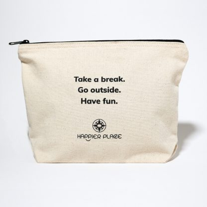 Take A Break Always-Ready Bag, zipper, pouch, natural canvas, inspiration, outdoors - Happier Place