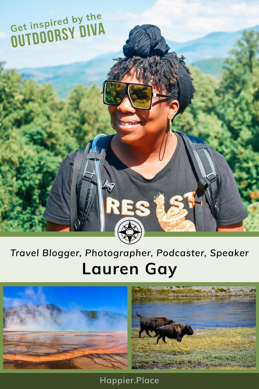 Lauren Gay, Outdoorsy Diva, Travel Blogger, Photographer, Podcaster, Speaker