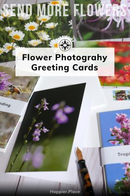 Send more flowers: Happier Place Flower Photography Greeting Cards