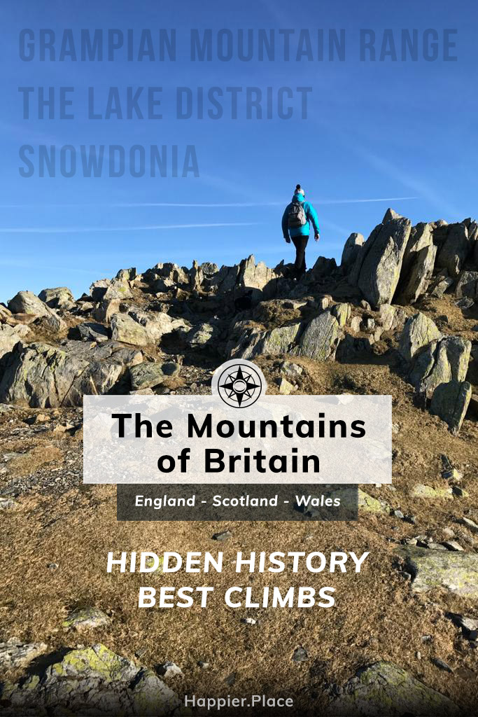 Mountains of Britain, Hidden History and Best Climbs, Grampian Mountain Range in Scotland, The Lake District in England, Snowdonia in Wales, HappierPlace