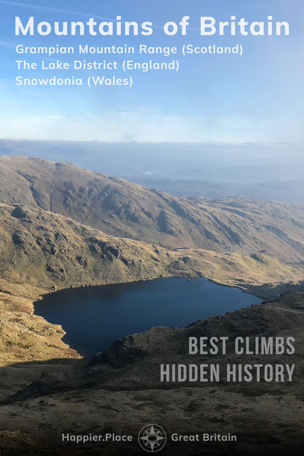 Scafell Pike view, Wasdale, Mountains of Britain, Hidden History and Best Climbs, Grampian Mountain Range in Scotland, The Lake District in England, Snowdonia in Wales, HappierPlace
