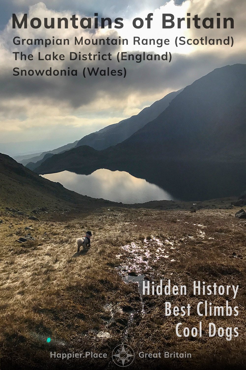 Hiking with dogs, mountain lake view, Mountains of Britain, Hidden History and Best Climbs, Grampian Mountain Range in Scotland, The Lake District in England, Snowdonia in Wales, HappierPlace