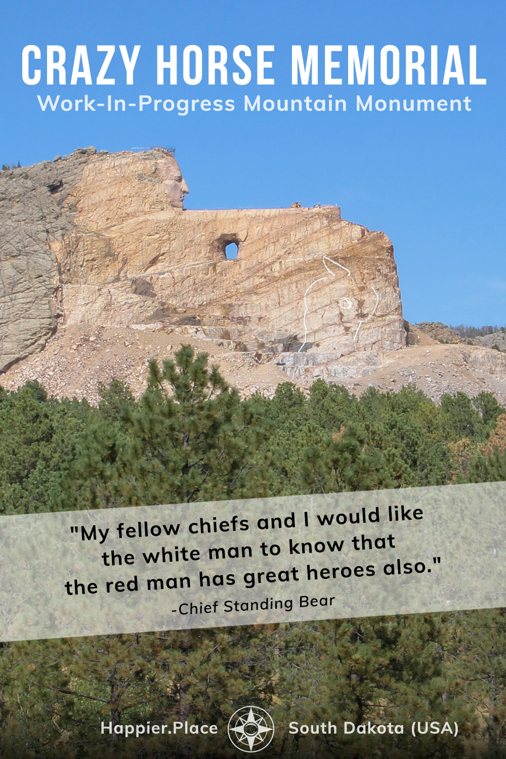 Crazy Horse Memorial: Epic Work-In-Progress Mountain Monument in South Dakota, USA. 'My fellow chiefs and I would like the white man to know that the red man has great heroes also.' - Chief Henry Standing Bear