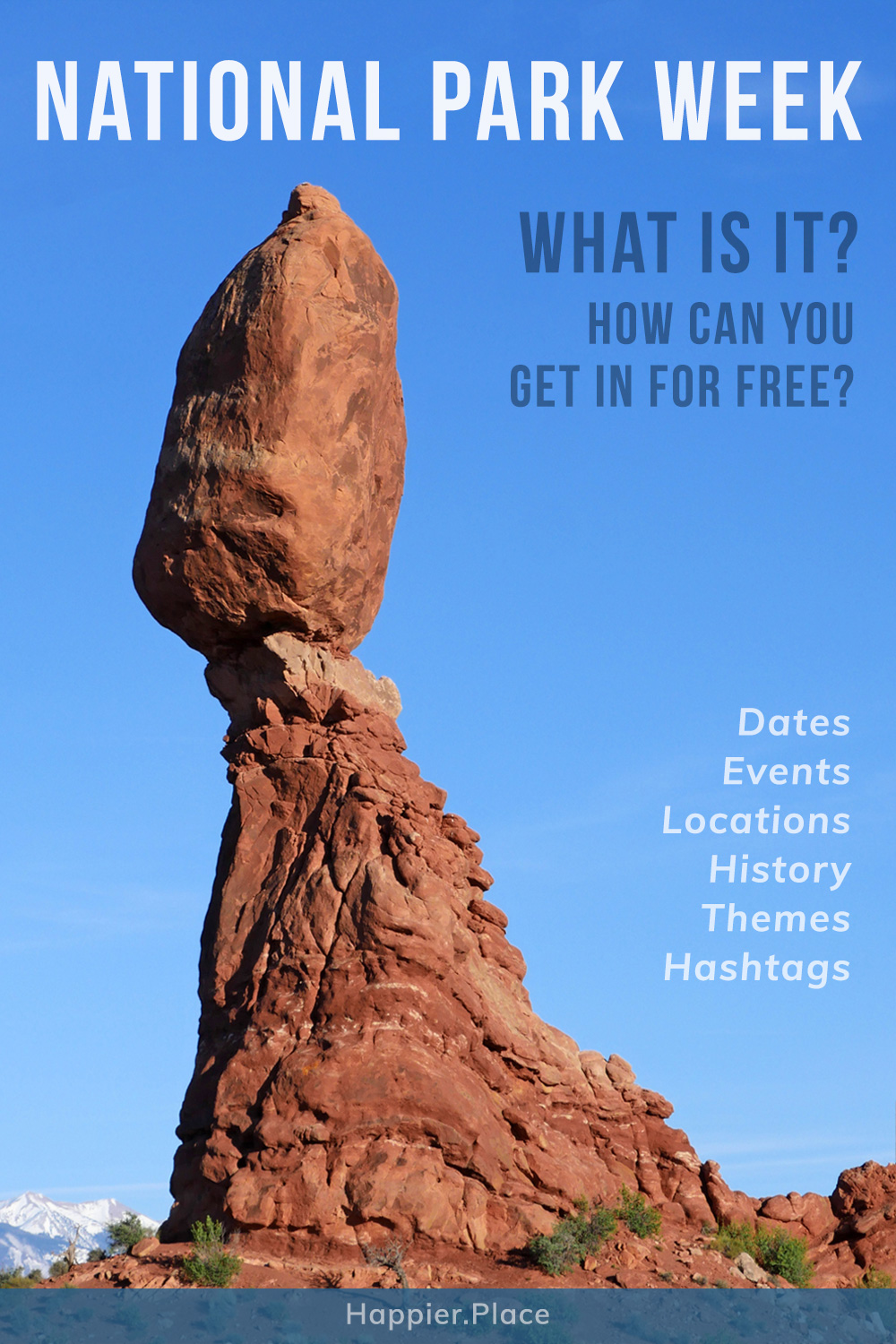 Balanced Rock in Arches National Park, Utah, National Park Week takes place during late April. Learn all you need to know to participate and find out how to get into National Parks for free.