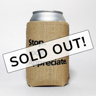 Happier Place burlap can cooler stop look appreciate sold out
