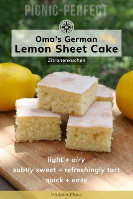 Oma's German lemon sheet cake: Zitronenkuchen. Picnic-perfect, easy, quick, light, airy, subtly-sweet and refreshingly tart. Oma's Rezept, German grandma's recipe, deutscher Kuchen, Happier Place. #picnic #easyrecipe #HappierPlace #germanbaking #baking