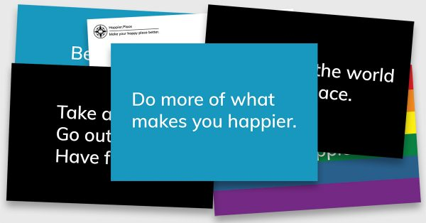 Happier Place Inspiring Slogan Postcards