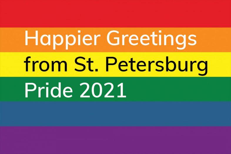 happier greetings from St. Petersburg Pride 2021 postcard