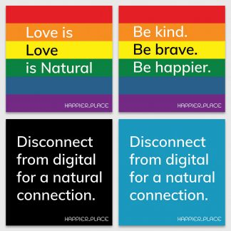 Feel connected sticker kit, Happier Place, rainbow, love is love is natural, be brave, be kind
