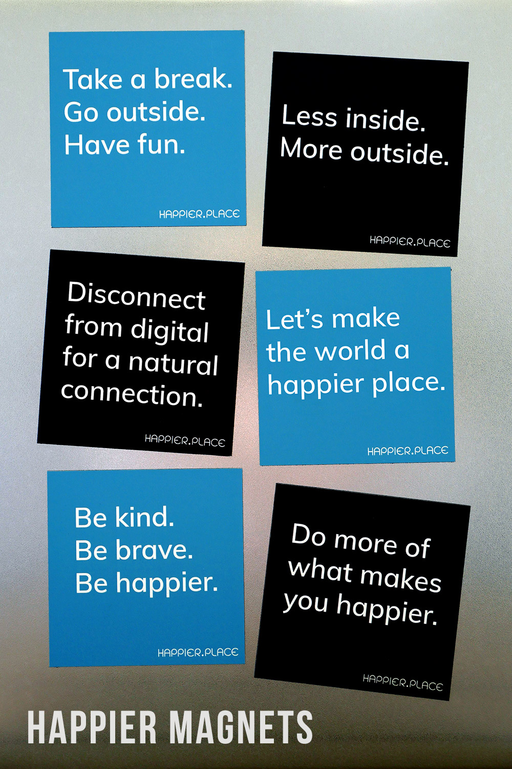 Finally Here: Happier-Making Magnets